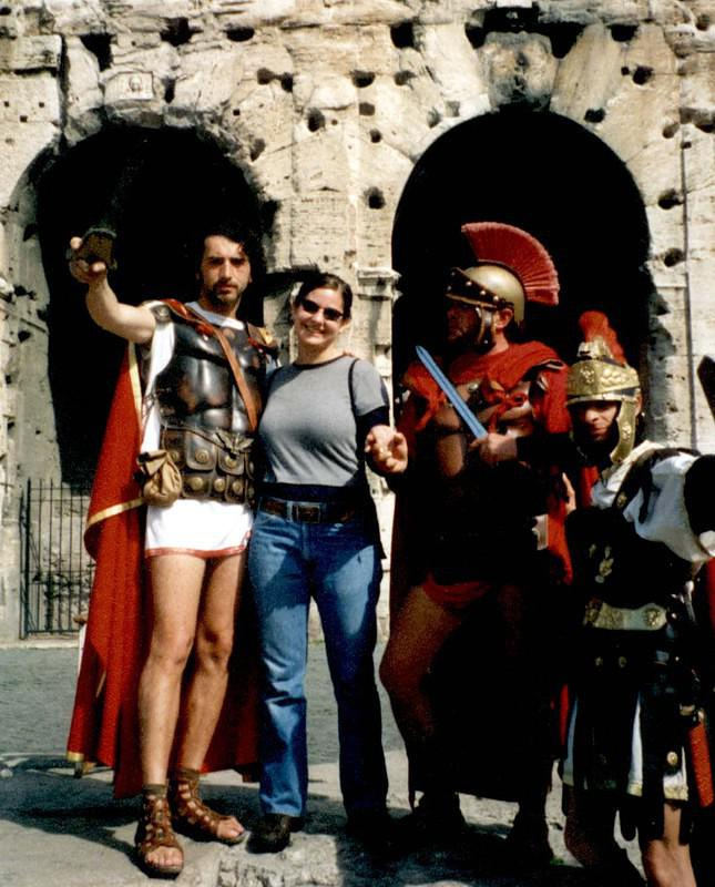 When in Rome, have picture taken with Roman Soldiers!